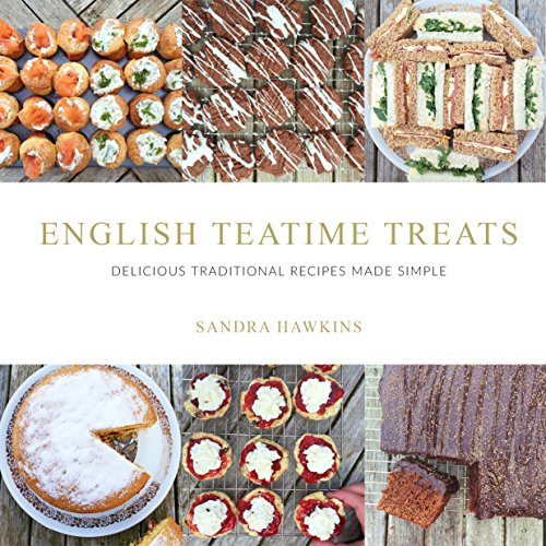 English teatime treats delicious traditional recipes made simple book cover english teatime treats delicious traditional recipes forumfinder Image collections