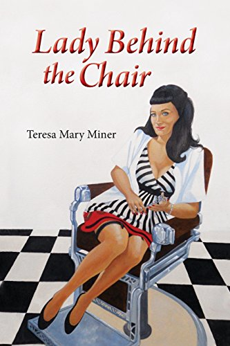 Lady Behind the Chair Author Teresa Mary Miner
